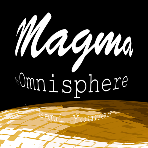 Magma for Omnisphere 2 by Sami Younes - with INTRO PRICE and Freebie